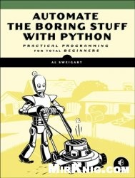Книга Automate the Boring Stuff with Python: Practical Programming for Total Beginners