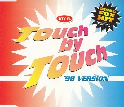 (Euro-Disco)Joy B. - Touch By Touch (98 Version) (CDM) - 1998, FLAC (image+.cue), lossless