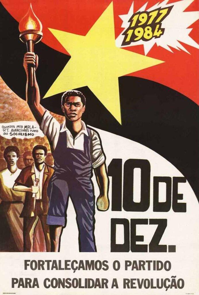 1977 - 1984 годы 10 декабря. МПЛА: Давайте усиливать партию в деле консолидации революционных действий