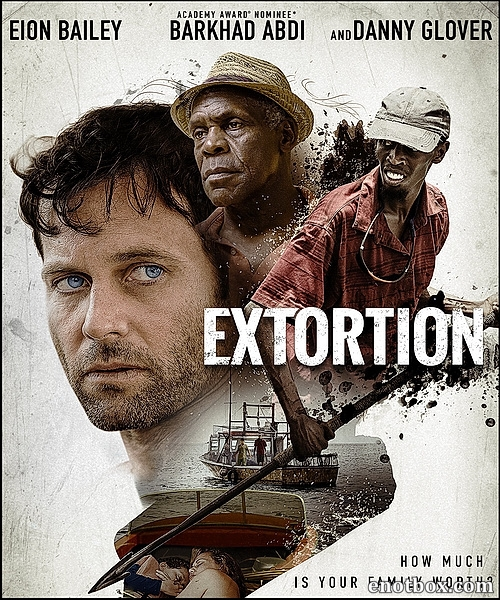 Вымогательство / Extortion (2017/WEB-DL/WEB-DLRip)