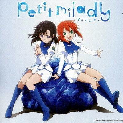 petit milady - 3 сингла (2014-2015) [FLAC|Lossless|tracks] <J-Pop>
