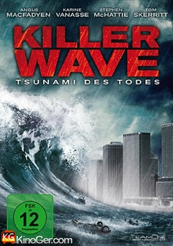 Killer Wave - Tsunami des Todes (2007)