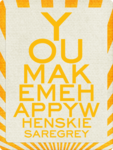mmullens-youaremyhappy-youmakemehappy.png