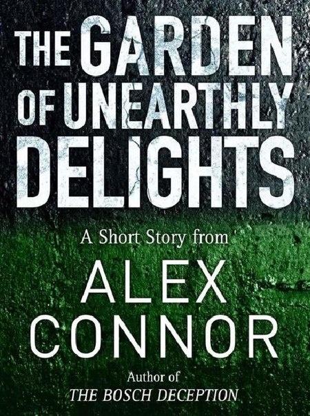 Книга « The Garden of Unearthly Delights »