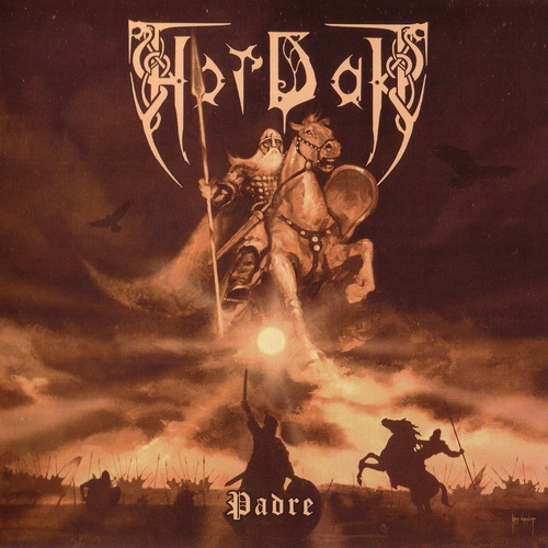 Hordak - 2016 - Padre [Casus Belli Musica, CBM 027CD, Russia]