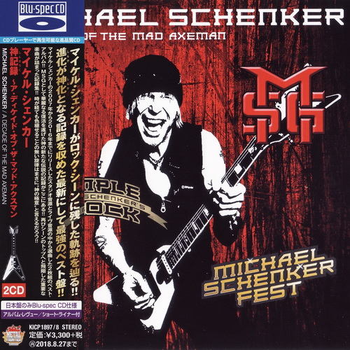 Michael Schenker - 2018 - A Decade Of The Mad Axeman [King Rec., KICP-1897, 2CD, Japan]