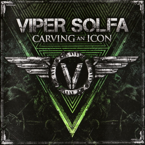 Viper Solfa - 2015 - Carving An Icon [Massacre, MAS CD0889, Germany]