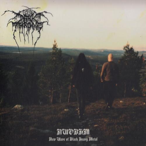 DarkThrone - 2007 - NWOBHM (New Wave Of Black Heavy Metal) [Peaceville, CDVILES178, UK]