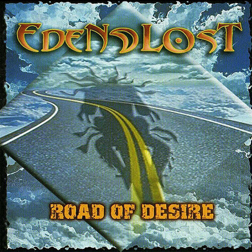 (Melodic Hard Rock) [WEB] Eden Lost - Road Of Desire - 2005, FLAC (tracks), lossless
