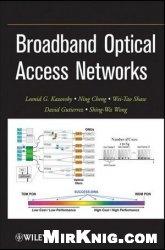 Книга Broadband Optical Access Networks