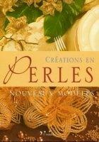 Книга Creations en perles: Nouveaux modeles
