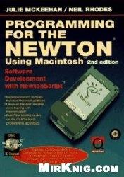 Книга Programming for the Newton: Software Development With Newtonscript