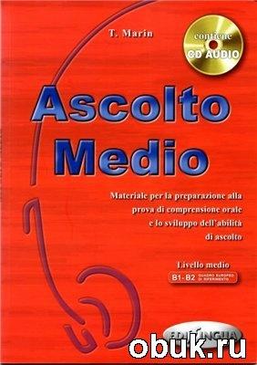 Книга Ascolto Medio (Libro dello studente, Audio, Chiavi)