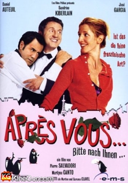 Après Vous...Bitte nach Ihnen (2010)