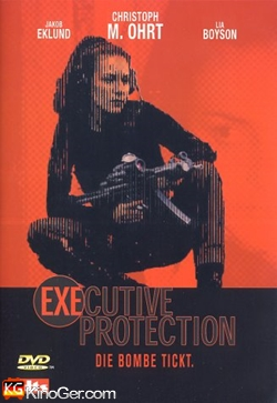 Executive Protection - Die Bombe tickt (2001)