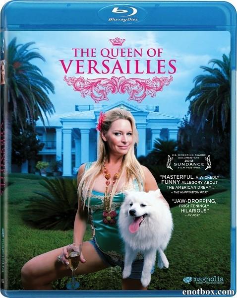 Королева Версаля / The Queen of Versailles (2012/BDRip/HDRip)