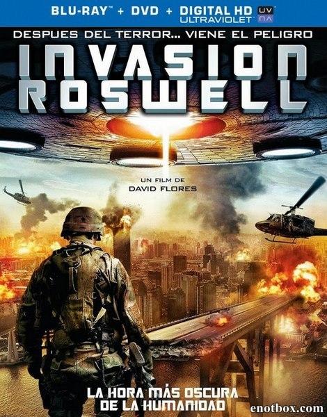 Сдохни! / Вторжение в Росвелл / Invasion Roswell (2013/BDRip/HDRip)