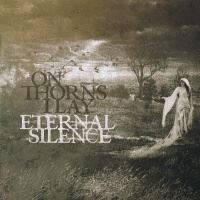 On Thorns I Lay >  Eternal Silence (2015)