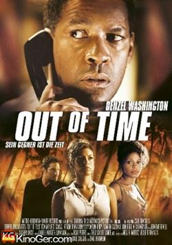 Out of Time - Sein Gegner ist die Zeit (2004)
