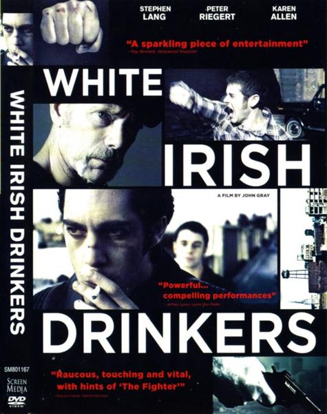Белые ирландские пьяницы / White Irish Drinkers (2010/BDRip/HDRip)