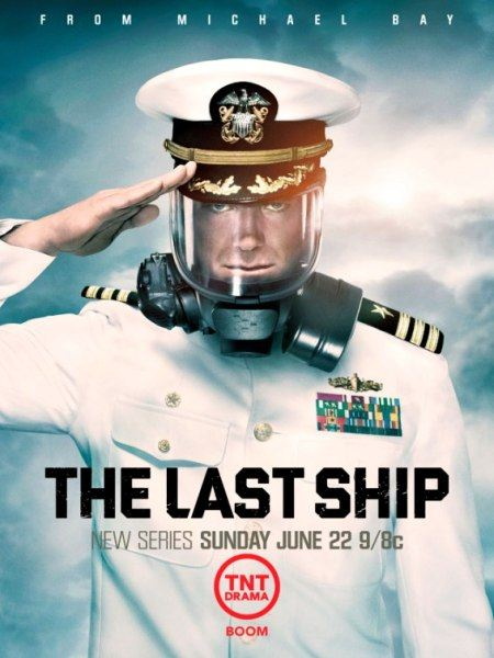 ��������� ������� / The Last Ship / 1 ����� (2014) WEBDLRip / WEBDL 720p / HDTVRip / HDTV 720p