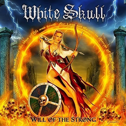 White Skull - 2017 - Will Of The Strong [Dragonheart Rec., CHAOS 050 CD, Italy]