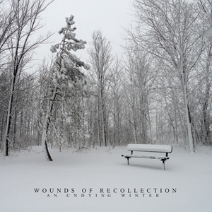 Wounds Of Recollection > An Undying Winter  (2015)