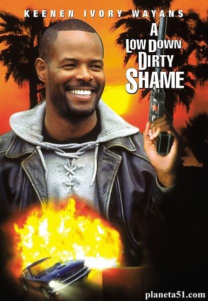 Пропавшие миллионы / Этот грязный негодяй Шейм / A Low Down Dirty Shame (1994/WEB-DLRip)