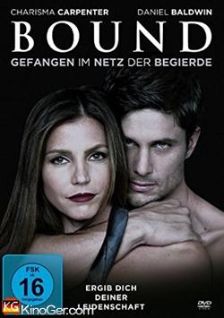 Bound - Gefangen Im Netz Der Begierde (2015)