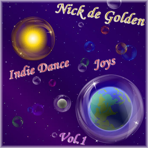 Nick de Golden – Indie Dance Joys Vol.1 (Made with Love)