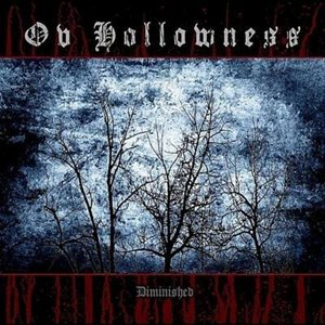 Ov Hollowness : Diminished