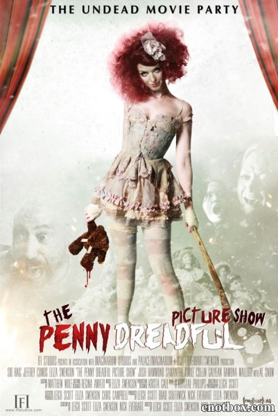 Кинотеатр Пени Ужасной / The Penny Dreadful Picture Show (2013/WEB-DL/WEB-DLRip)