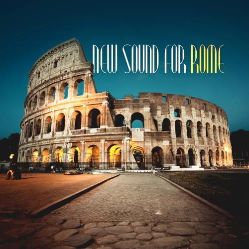 VA - New Sound for Rome (2018)