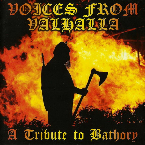 A Tribute To Bathory - 2012 - Voices From Valhalla [Godreah Rec., FAFF010, 2CD, UK]