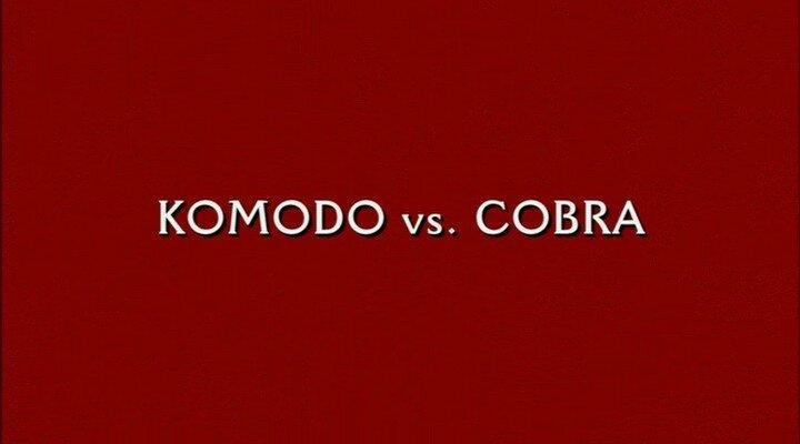 Комодо против Кобры  Komodo vs. Cobra  2005  Джим Уайнорски