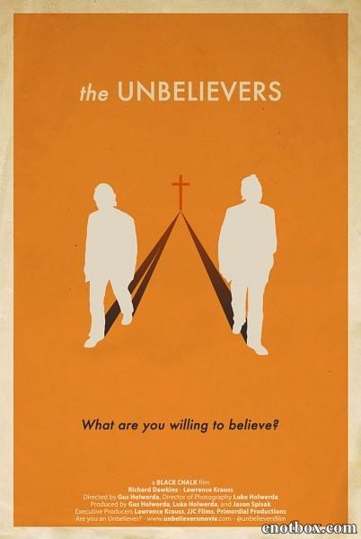 Неверующие / The Unbelievers (2013/WEB-DL/WEB-DLRip)