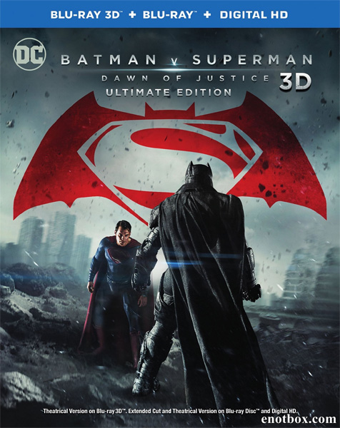 Бэтмен против Супермена: На заре справедливости / Batman v Superman: Dawn of Justice (2016/BDRip/HDRip/3D) [Theatrical & Extended Cut]