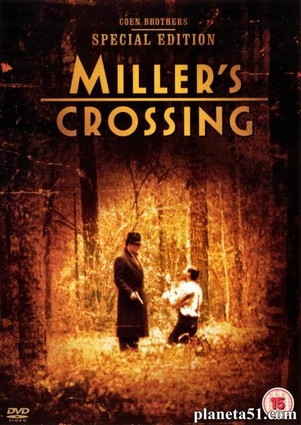 Перекресток Миллера / Miller's Crossing (1990/DVDRip)