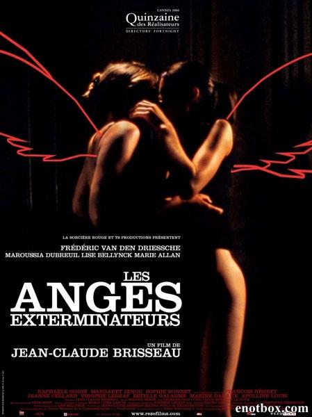 Ангелы возмездия / Les anges exterminateurs / Exterminating Angels (2006/DVDRip)