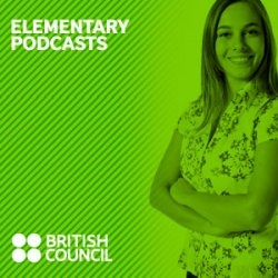 British Council Elementary Podcasts