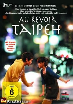 Au revoir, Taipeh (2010)