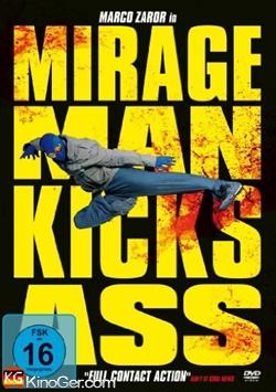 Mirageman Kicks Ass (2007)