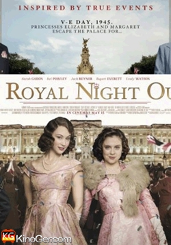 A Royal Night out - Ein königliches Vergnügen (2015)