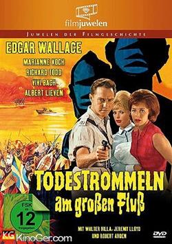 Edgar Wallace - Todestrommeln am großen Fluß (1963)