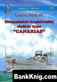 Книга Hiszpanskie krazowniki ciezkie tipu «Canarias»