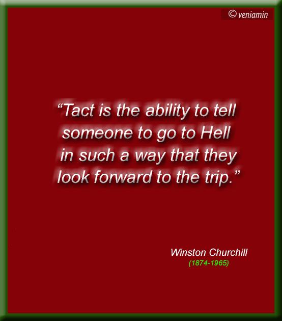 Черчилль о такте, цитаты, цитатник