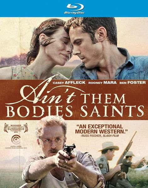 В бегах / Несвятые / Ain't Them Bodies Saints (2013) BDRip 1080p + 720p + HDRip
