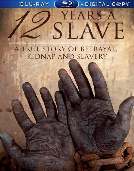 12 лет рабства / 12 Years a Slave (2013) BD-Remux + BDRip 1080p/720p + HDRip + WEB-DL 720p + WEB-DLRip