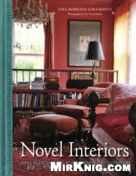 Книга Novel Interiors: Living in Enchanted Rooms Inspired by Literature