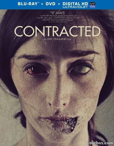 Заражённая / Contracted (2013/BDRip/HDRip)